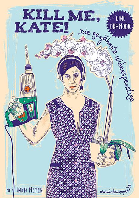 KILL ME, KATE! ist eine moderne Komödie über die Tragödie, heute eine Frau zu sein   Illustration: Inka Meyer