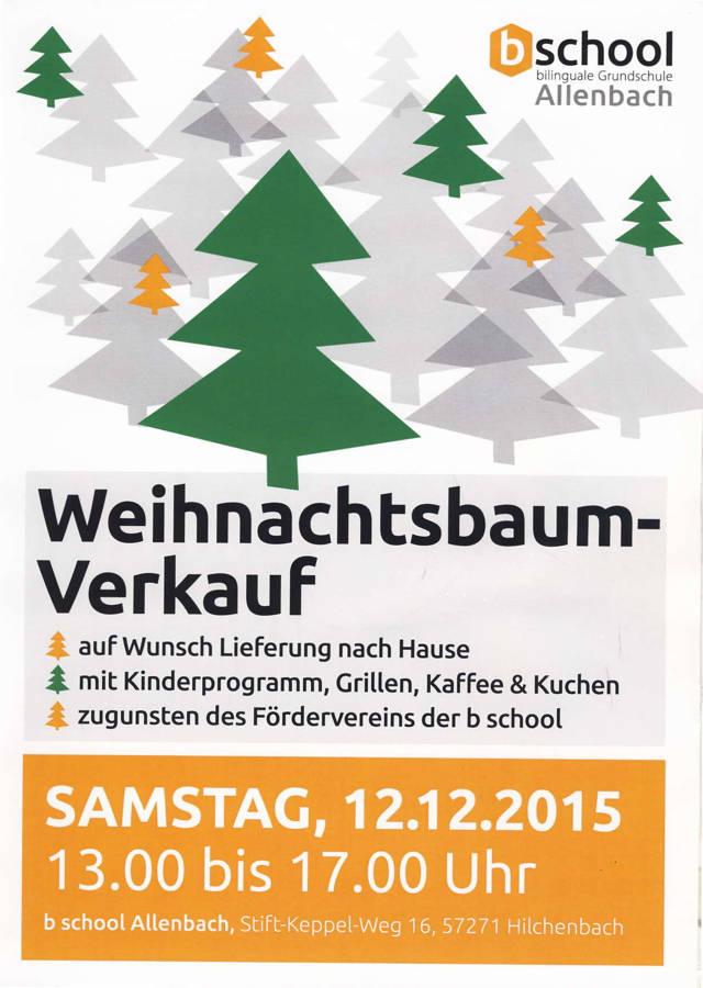 2015-12-04_Hilchenbach_Weihnachtsbaumverkauf in der b school Allenbach_Flyer_Schule