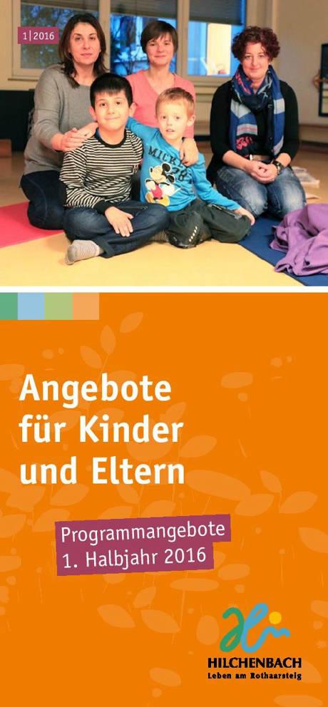 2016-02-05_Hilchenbach_Flyer_Angebote für Kinder und Eltern_2016_Flyer_Stadt Hilchenbach